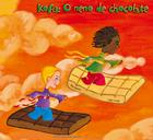 KOFU: O NENO DE CHOCOLATE