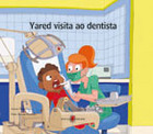 YARED VISITA AO DENTISTA